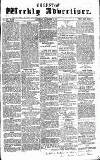 Chepstow Weekly Advertiser Saturday 28 November 1857 Page 1