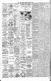 Dublin Daily Nation Saturday 24 March 1900 Page 4