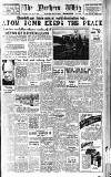 Northern Whig Friday 01 April 1949 Page 1