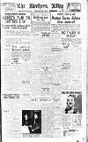 Northern Whig Saturday 09 April 1949 Page 1