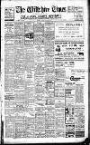 Wiltshire Times and Trowbridge Advertiser Saturday 17 February 1940 Page 1