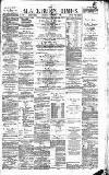 Blackburn Times Saturday 02 September 1882 Page 1