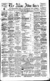 Alloa Advertiser Saturday 07 March 1863 Page 1