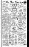 Alloa Advertiser Saturday 28 April 1894 Page 1