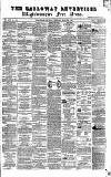 Galloway Advertiser and Wigtownshire Free Press. Thursday 24 March 1864 Page 1