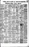 Galloway Advertiser and Wigtownshire Free Press. Thursday 04 August 1864 Page 1