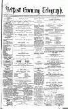 Belfast Telegraph Monday 15 May 1871 Page 1