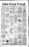 Belfast Telegraph Monday 16 December 1878 Page 1