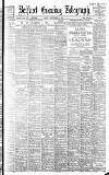 Belfast Telegraph Friday 08 September 1899 Page 1