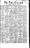 Newcastle Daily Chronicle Thursday 13 May 1858 Page 1