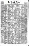 Irish Times Monday 04 January 1864 Page 1