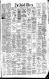Irish Times Monday 09 April 1888 Page 1