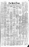 Irish Times Wednesday 18 April 1888 Page 1