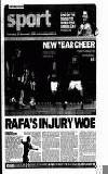 RAFA'S INJURY WOE