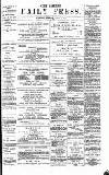 Eastern Daily Press Monday 08 April 1878 Page 1