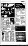 THE late spring and summer months of 2001 have been marked by tragedy on the County's roads, with at least