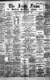 Irish News and Belfast Morning News Tuesday 04 October 1892 Page 1