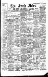 Irish News and Belfast Morning News Saturday 16 September 1899 Page 1