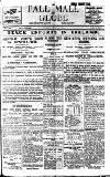 Pall Mall Gazette Monday 04 July 1921 Page 1