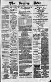 Glasgow Evening Post Saturday 03 February 1883 Page 1