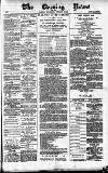 Glasgow Evening Post Wednesday 07 February 1883 Page 1