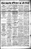 Glasgow Evening Post Friday 03 January 1890 Page 1