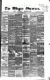 Wigan Observer and District Advertiser Friday 18 November 1870 Page 1