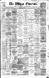 Wigan Observer and District Advertiser Saturday 18 April 1885 Page 1