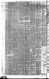 Wigan Observer and District Advertiser Saturday 18 April 1885 Page 6