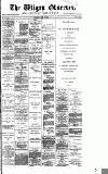 Wigan Observer and District Advertiser Wednesday 22 July 1885 Page 1
