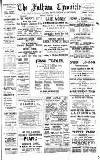 Fulham Chronicle Friday 24 January 1913 Page 1