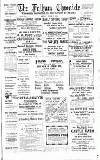 Fulham Chronicle Friday 07 March 1913 Page 1