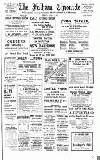 Fulham Chronicle Friday 04 April 1913 Page 1
