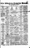Bridgwater Mercury Wednesday 07 December 1859 Page 1
