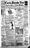 Chard and Ilminster News Saturday 06 May 1911 Page 1