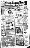 Chard and Ilminster News Saturday 13 May 1911 Page 1