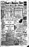 Chard and Ilminster News Saturday 22 July 1911 Page 1