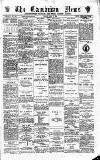 Cambrian News Friday 03 April 1885 Page 1