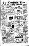 Leominster News and North West Herefordshire & Radnorshire Advertiser Friday 18 April 1884 Page 1