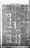 Leominster News and North West Herefordshire & Radnorshire Advertiser Friday 03 April 1885 Page 6