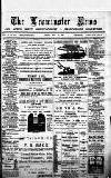 Leominster News and North West Herefordshire & Radnorshire Advertiser Friday 15 May 1885 Page 1