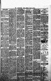 Leominster News and North West Herefordshire & Radnorshire Advertiser Friday 15 May 1885 Page 7