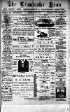 Leominster News and North West Herefordshire & Radnorshire Advertiser Friday 22 May 1885 Page 1