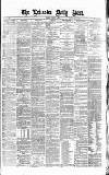 Leicester Daily Post Wednesday 09 February 1876 Page 1