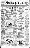 Worthing Gazette Wednesday 16 August 1893 Page 1