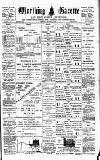 Worthing Gazette Wednesday 16 December 1896 Page 1