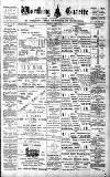 Worthing Gazette Wednesday 17 March 1897 Page 1