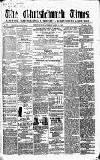 Christchurch Times Saturday 22 April 1865 Page 1