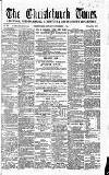 Christchurch Times Saturday 01 December 1866 Page 1