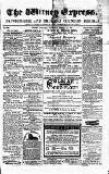 Witney Express and Oxfordshire and Midland Counties Herald Thursday 01 December 1870 Page 1